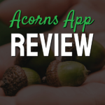 Acorns Investment App Review 6