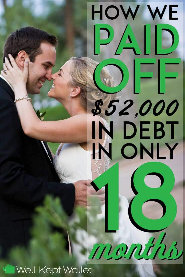 How We Paid Off $52,000 in Debt in 18 Months, and you can do it too!