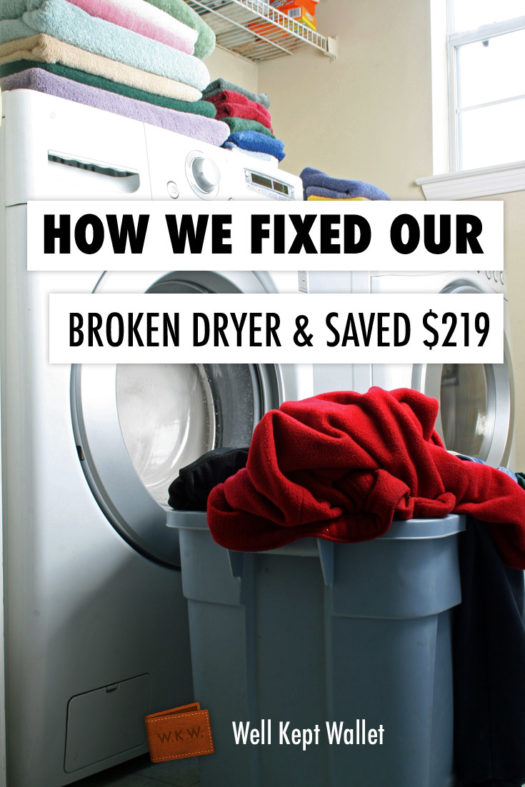 How we fixed our broken dryer & saved $219