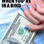 How to Get Money Quickly When You're in a Bind Pin