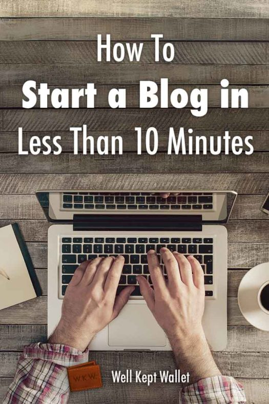 How to Start a Blog in Less Than 10 Minutes Pin