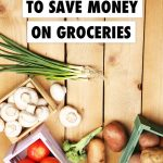 8 Creative Ways to Save Money on Groceries Pin