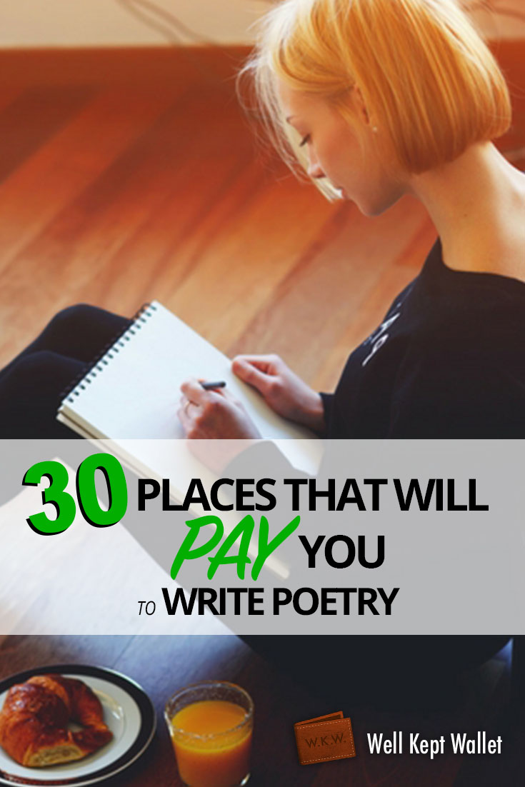 Get Paid To Write Poetry 30 Legit Ways To Turn Poems Into Cash