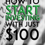 How to start investing with just 100 pinterest pin