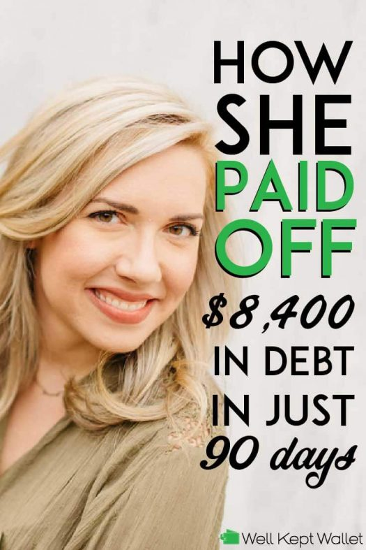 How she paid off 8400 in debt in just 90 days pinterest pin