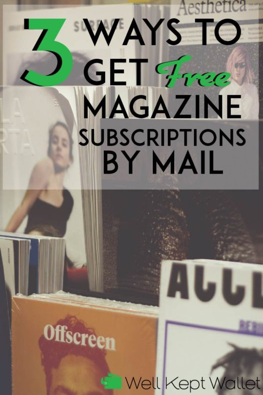3 Surprising Ways to Get Free Magazine Subscriptions by Mail