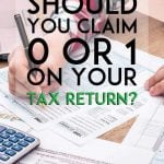 Should you claim a 0 or 1 on your tax return pinterest pin