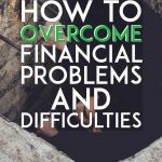 How to overcome financial problems and difficulties pinterest pin