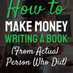 Words How to Make Money Writing a book