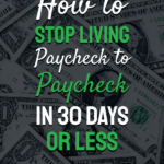 Live paycheck to paycheck