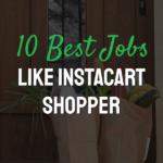 Words 10 best jobs like instacart shopper