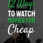 How to watch movies for cheap
