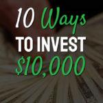 text best ways to invest 10,000