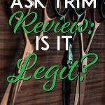 Ask Trim Review is it legit pinterest pin