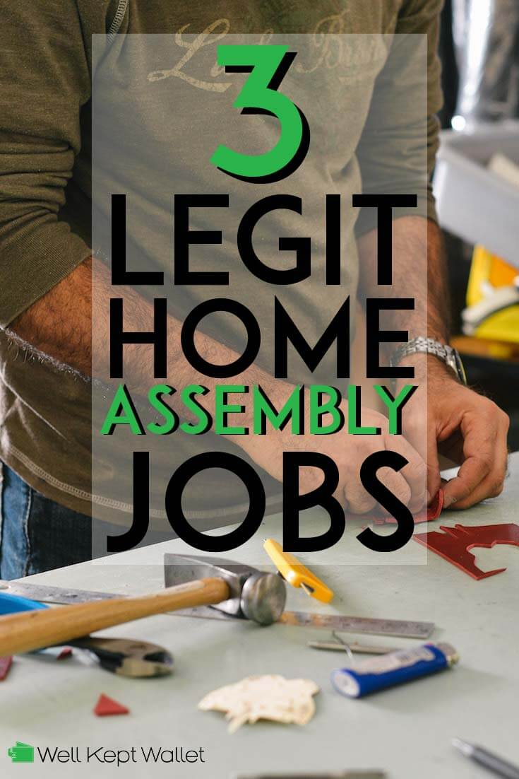 3 Legit Home Assembly Jobs That Won T Scam You