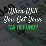 Words When will you get your tax refund