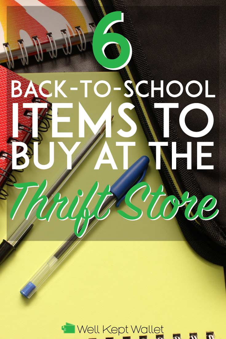 6 Back-To-School Items to Buy at the Thrift Store