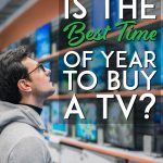 When is the best time of year to buy a tv Pinterest pin