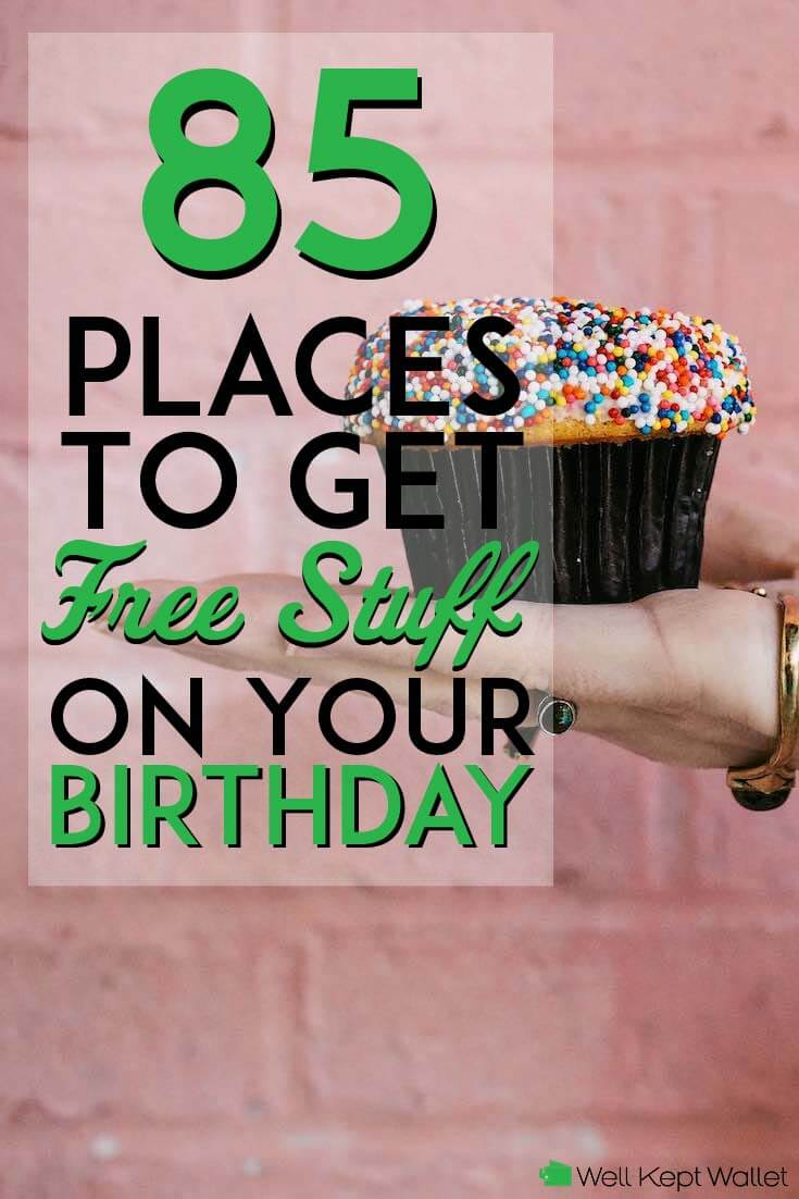 85 Best Places To Get Free Stuff on Your Birthday (2019 ...