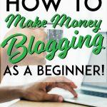 How to make money blogging as a beginner pinterest pin