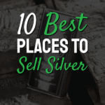 Best Places To Sell Silver