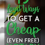 Legit ways to get a cheap or free notary pinterest pin