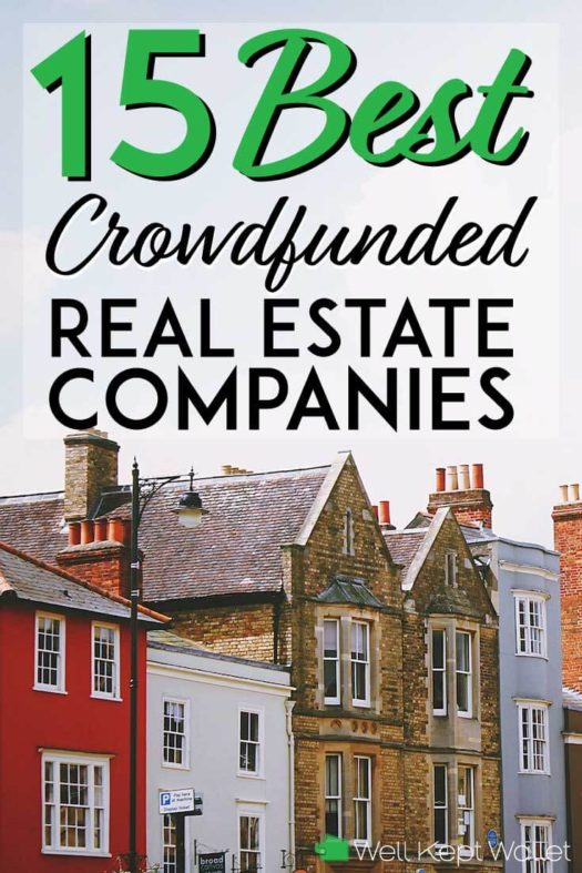 14 Best Crowdfunding Real Estate Sites (Updated May 2019)