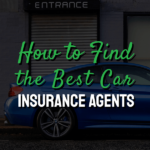 How to find the best car insurance agents