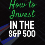 How To Invest In The S&P