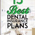 15 best dental insurance plans pinterest pin