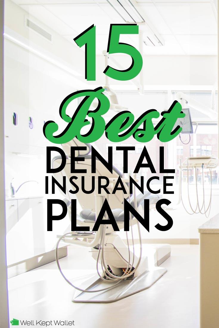 15 Best Dental Insurance Plans in 2019