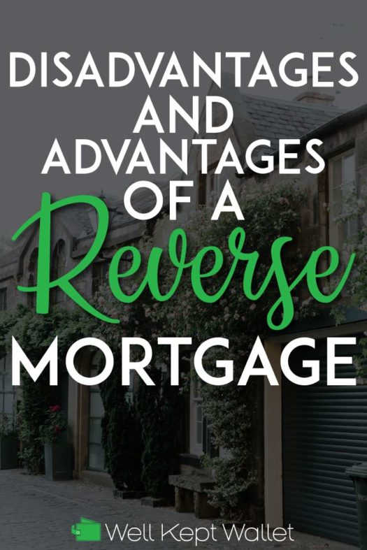 Disadvantages and advantages of a reverse mortgage pinterest pin