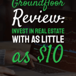 text groundfloor review: invest with as little as $10