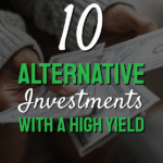 alternative investments with a high yield