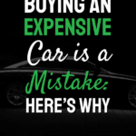 Why Buying an expensive car is a mistake