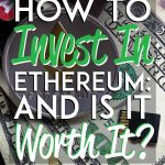 how to invest in ethereum an is it worth it pinterest pin