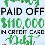 Family paid off 110k in credit card debt pinterest pin