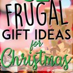 Frugal gift ideas for christmas pinterest pin