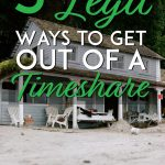 5 legit ways to get out of a timeshare pinterest pin