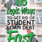 Get rid of student loan debt fast Pinterest pin