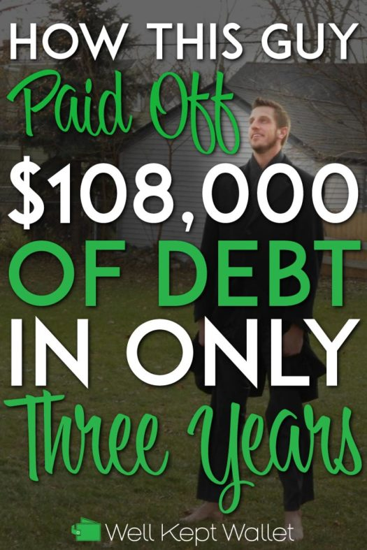 How this guy paid off 108k of debt in only 3 years pinterest pin