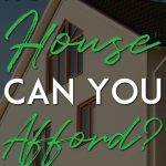 How much house can you afford pinterest pin