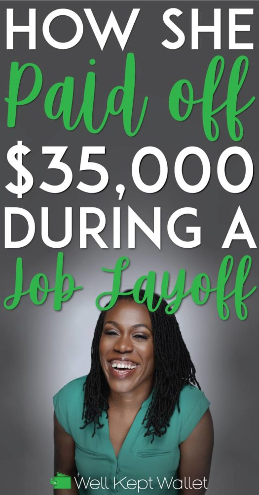 How she paid off 35k during job layoff
