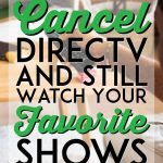 Cancel directv and still watch your favorite shows pinterest pin