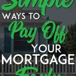 Simply ways to pay off mortgage early pinterest pin