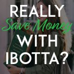 Can you Save Money with Ibotta Pinterest Pin