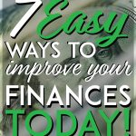 7 easy ways to improve your finances today pinterest pin
