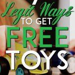 Legit ways to get free toys pinterest pin