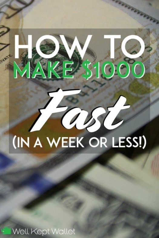 20 Awesome Ways to Make $1000 Quickly in 2019