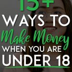 Ways to make make money when you are under 18 pinterest pin